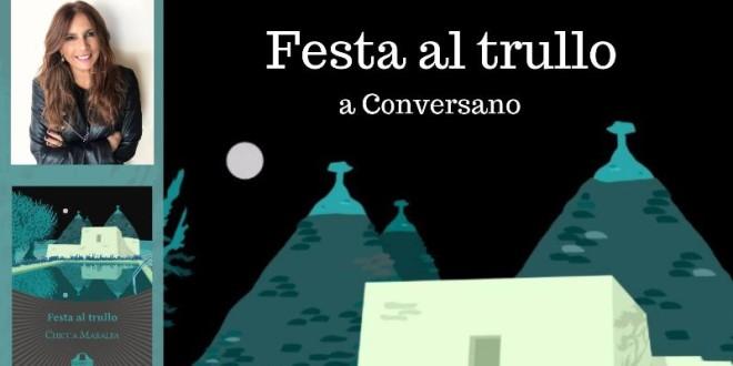 """""""Festa al trullo"""", il noir di Chicca Maralfa sarà presentato mercoledì 14 novembre presso il ristorante Vita Pugliese"""